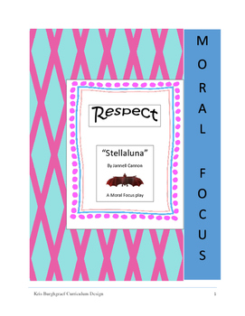 Moral Focus play--Respect (STELLALUNA)