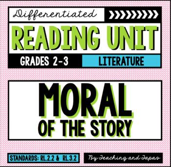 Moral of the Story (RL.2.2 and RL.3.2)