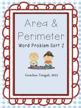 More Area and Perimeter Word Problem Sort #2