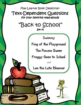 More Back to School Read Alouds: text-dependent questions