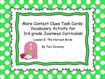 More Context Clues Task Cards for Journeys 3rd Grade