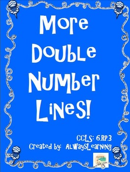 More Double Number Line Practice!