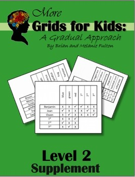 More Logic Grids for Kids:  Level 2