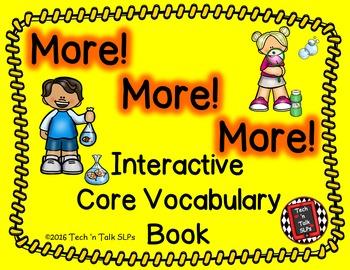 More!  More!  More!    Interactive Core Vocabulary Book