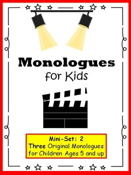 Monologues for Kids (Mini-set #2: 3 original monologues)