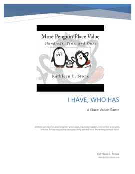 More Penguin Place Value: I Have/Who Has Game