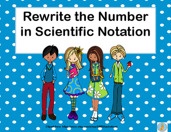 More Rewriting Numbers From Decimals to Scientific Notatio