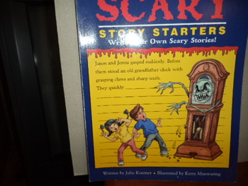 More SCARY Story Starters ISBN 1-56565-766-7