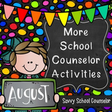 #herecomesthesun - More School Counselor Activities for August