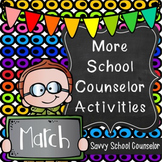 More School Counselor Activities for March