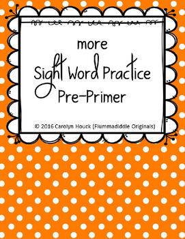 "More Sight Word Practice Dolch PrePrimer 1/2"" Lines"