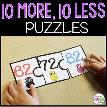 More or Less ~ 10 more and 10 less 20 Puzzles Math Centers