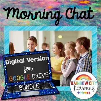 Morning Chat Digital School Year Bundle: Whiteboard and Ch