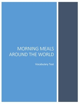 Morning Meals Around The World Vocabulary Test