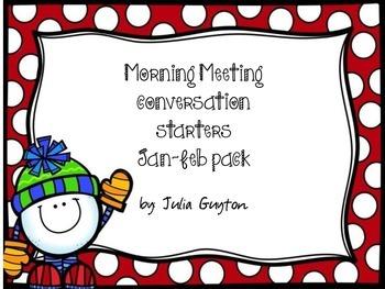 Morning Meeting Conversation Starters- Jan/Feb pack