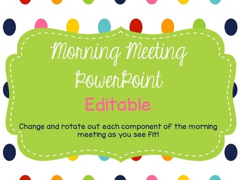 Morning Meeting Editable Slides Bundle