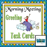 Morning Meeting  Greeting Task Cards - Debbie Diller Inspi