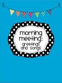 Morning Meeting: Greetings & Songs