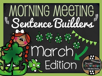 Morning Meeting Sentence Building Activity! *March/St. Pat