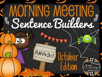 Morning Meeting Sentence Building Activity! *October Edition*