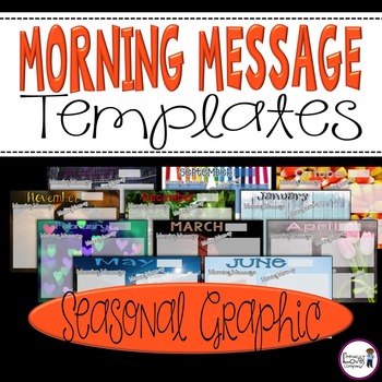 Morning Message Templates {Seasonal Graphic}