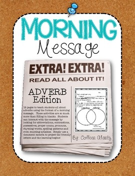 Morning Message: Adverb Edition