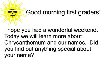 Morning Messages and Mystery Names Chrysanthemum or First