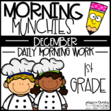 Morning Munchies {1st Grade Morning Work - December}