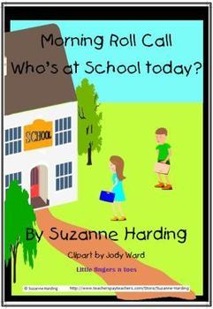 Morning Roll Call ~ Who's at school today? PowerPoint by S
