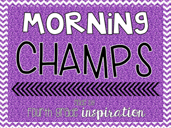 Morning Routine using CHAMPS!
