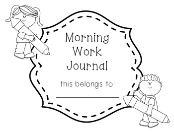 Morning Work Journal
