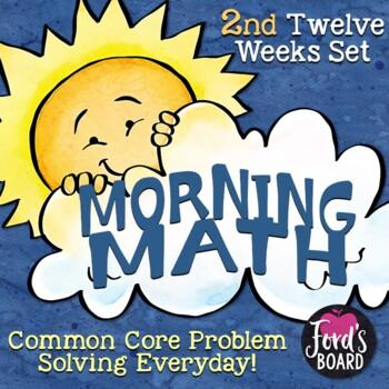 Math Problem Solving Morning Work - Second 12 Weeks