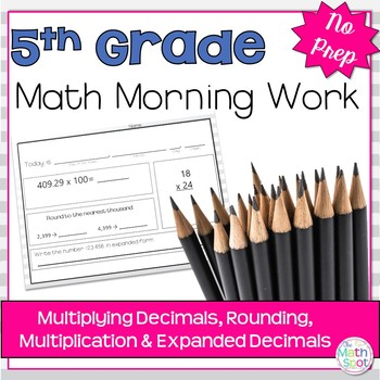 Morning Work: Multiplying Decimals, Rounding, Multiplicati
