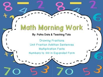 Morning Work: Simple Fractions, Multiplication to 5, Expan