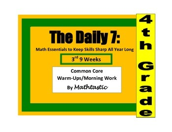 Morning Work / Warm-Ups - Daily 7 Math Essentials for 4th