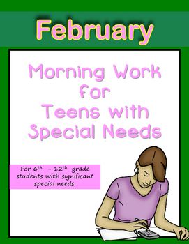 Morning Work for Teens with Special Needs (February)