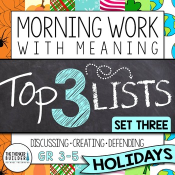 Morning Work with Meaning! Top 3 Lists {Set Three: HOLIDAYS}