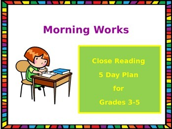 Morning Works with Close Reading