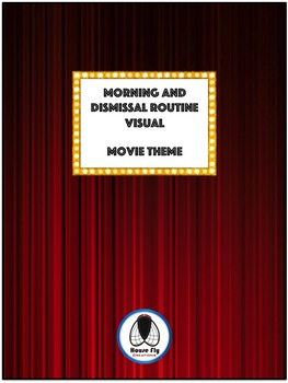 Morning and Dismissal Routines - Movie Theme