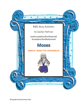 Moses:  Bible Story Activities