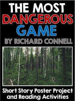 Most Dangerous Game Short Story Unit with Poster Project a