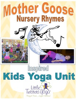 Mother Goose YOGA! Rhymes and Songs tied to Kid-Friendly Yoga