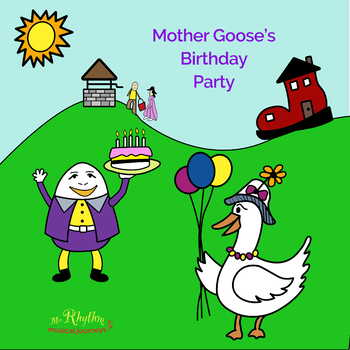 Mother Goose's Birthday Party