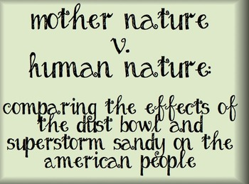 Mother Nature v. Human Nature:  The Dust Bowl and Super St