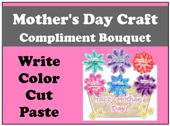 Mother's Day Craft Compliment Bouquet