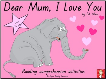 """Dear Mum, I Love You"" - Reading Comprehension Resources"