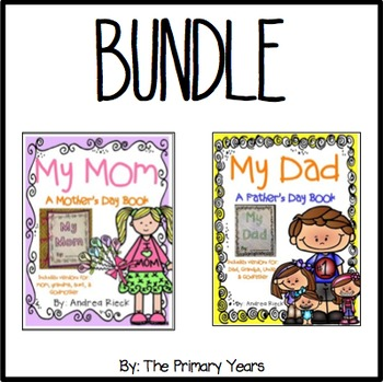 Mother's Day & Father's Day Student Made Books {BUNDLE}
