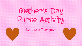 Mother's Day Purse Activity! (FREE!!)