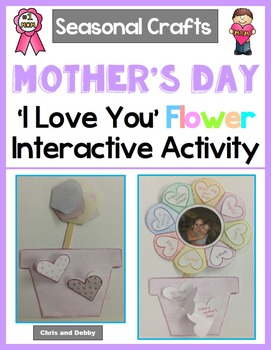 Mother's Day or Valentine's Day Craft - 'I Love You' Flowe