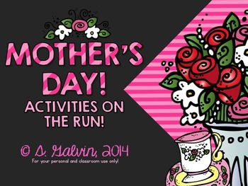 Mother's Day: Activities on the Run! (Print and Go Activities)
